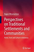 Perspectives on Traditional Settlements and…