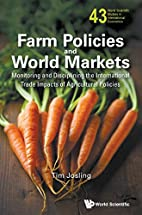 Farm Policies and World Markets: Monitoring…
