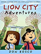 Lion City adventures by Don Bosco