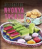 Delightful Nyonya Treats by Philip Chia