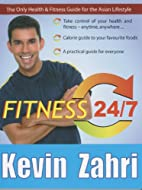 Fitness 24/7 by Kevin Zahri