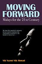Moving Forward : Malays for the 21st Century…
