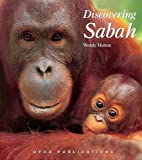 Hutton, Wendy: Discovering Sabah