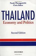 Thailand: Economy and Politics by Pasuk…