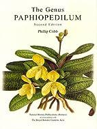 The Genus Paphiopedilum by Phillip Cribb