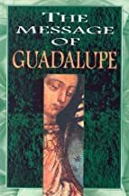The Message of Guadalupe