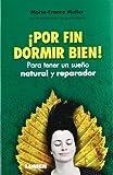Marie-France Muller: Por fin dormir bien! Para tener un sueno natural y reparador (Spanish Edition)