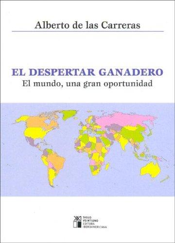el-despertar-ganadero-el-mundo-una-gran-oportunidad-spanish-edition
