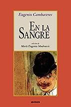 En La Sangre by Eugenio Cambaceres
