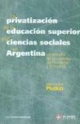 Privatizacion de La Educacion Superior y Las…