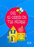 Riba, Lidia Maria: Con el carino de tus padres/ With the Love of Your Parents (Spanish Edition)