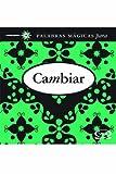 Riba, Lidia Maria: Cambiar (Spanish Edition)