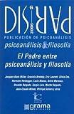 Laurent, Eric: Dispar NB: 6 - El Padre Entre Psicoanalisis y Filosofia (Spanish Edition)