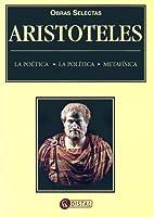 Poetics; Politics; Metaphysics by Aristotle