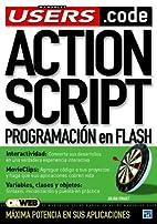 ActionScript: Manuales Users, en Español /…