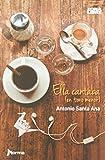 Antonio Santa Ana: Ella cantaba en tono menor