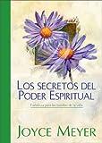 Meyer, Joyce: Los Secretos del Poder Espirtual (Spanish Edition)