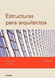 Salvadori, Mario: Estructuras para arquitectos / Structures in Architecture (Spanish Edition)