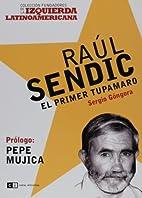 Raul Sendic (Spanish Edition) by Sergio…