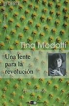 Tina Modotti (Spanish Edition) by Patricia…