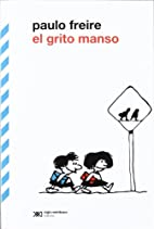 El grito manso by Paulo Freire