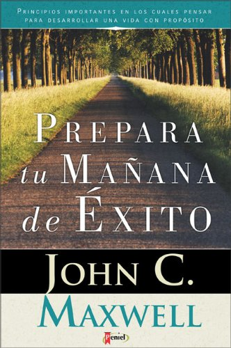 prepare-the-tomorrows-of-your-success-spanish-edition