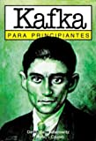 Mairowitz, David Zane: Kafka para principiantes / Kafka for Beginners (Spanish Edition)
