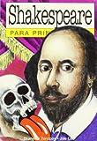 Toropov, Brandon: Shakespeare para principiantes / Shakespeare for Beginners (Spanish Edition)
