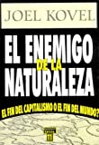 Kovel, Joel: El Enemigo de La Naturaleza (Spanish Edition)