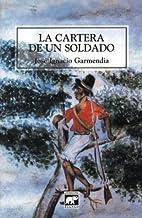 La Cartera de un Soldado by José Ignacio…