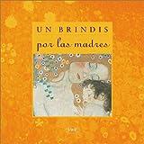 Riba, Lidia Maria: Un Brindis Por Las Madres (Spanish Edition)