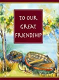 Riba, Lidia Maria: To Our Great Friendship (Spanish Edition)