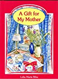 Riba, Lidia Maria: A Gift for My Mother (Spanish Edition)