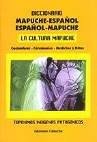 Diccionario mapuche-español :…