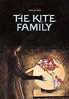 The Kite Family by Lai-chu Hon