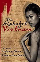 The Alphabet of Vietnam by Jonathan…