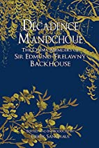 Decadence Mandchoue: The China Memoirs of…