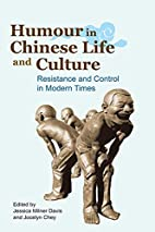 Humour in Chinese Life and Culture:…