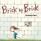 Brick by Brick by Giuliano Ferri