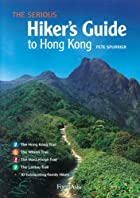 The Serious Hiker's Guide to Hong Kong by&hellip;