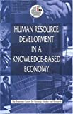 [???]: Human Resource Development In A Knowledge-Based Economy