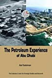 The Emirates Center for Strategic Studies and Research: The Petroleum Experience of Abu Dhabi
