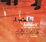 Toufic, Jalal: Ashura: This Blood Spilled in My Veins