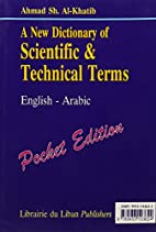 A New Dictionary of Scientific & Technical…