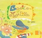 Basile et Myrtille - Au parc by…