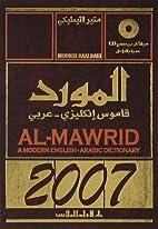 Al-Mawrid: A Modern English-Arabic…