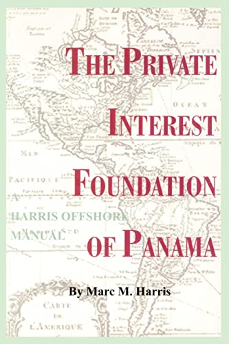the-private-interest-foundation-of-panama-harris-offshore-manual