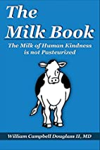 The Milk Book: The Milk of Human Kindness Is…