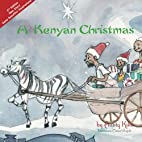 A Kenyan Christmas: 2nd Edition (Akinyi and…