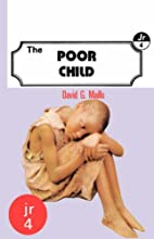 The Poor Child by David G. Maillu